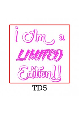 I Am a limited Edition!! fuxia